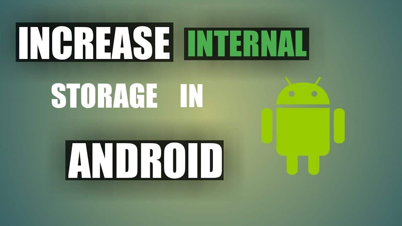 How to increase internal storage on your android device