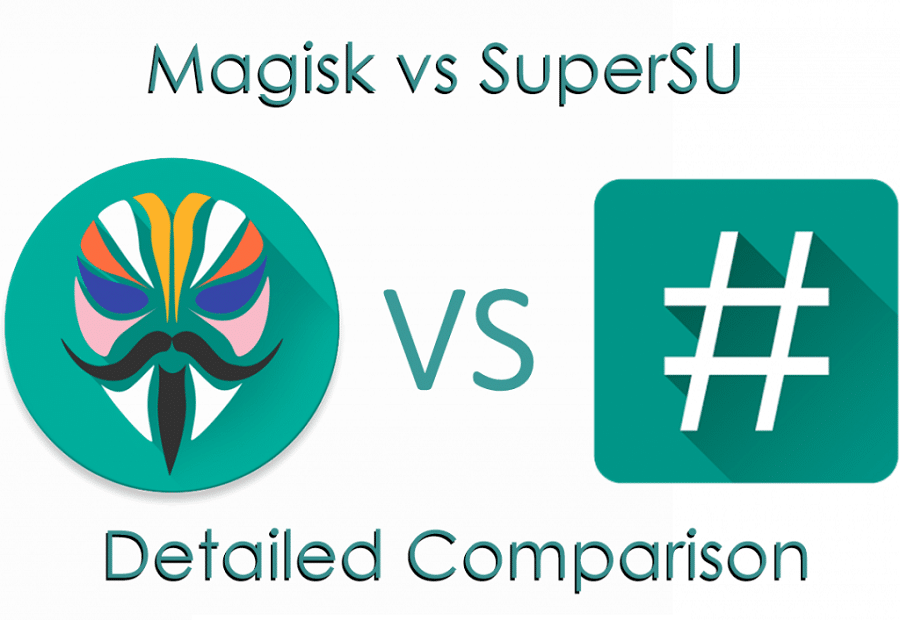 Magisk Vs Supersu What S The Best Method To Root Android Trendyport