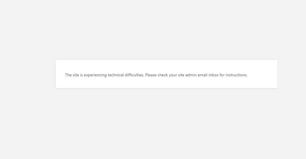 """How to Fix """"The site is experiencing technical difficulties"""" In WordPress"""