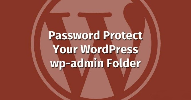 How to Password Protect Your WordPress admin(wp-admin) Directory