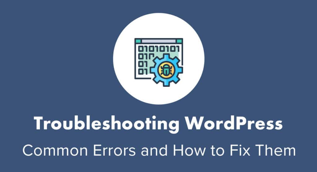 Troubleshooting WordPress errors